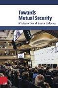 Cover-Bild zu Towards Mutual Security von Ischinger, Wolfgang (Hrsg.)