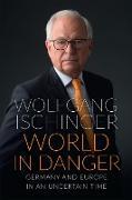 Cover-Bild zu World in Danger (eBook) von Ischinger, Wolfgang
