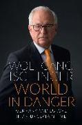 Cover-Bild zu WORLD IN DANGER von Ischinger, Wolfgang