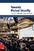 Cover-Bild zu Towards Mutual Security (eBook) von Ischinger, Wolfgang (Hrsg.)