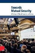 Cover-Bild zu Towards Mutual Security (eBook) von Dyck, Rebecca van (Überarb.)