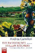 Cover-Bild zu Die Passion des stillen Rächers von Camilleri, Andrea