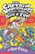 Cover-Bild zu The Captain Underpants' Extra-Crunchy Book O'Fun! von Pilkey, Dav