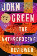 Cover-Bild zu The Anthropocene Reviewed (Signed Edition) von Green, John