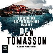 Cover-Bild zu Forsberg und das verschwundene Mädchen (Audio Download) von Tomasson, Ben