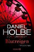Cover-Bild zu Blutreigen von Holbe, Daniel