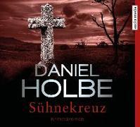 Cover-Bild zu Sühnekreuz von Holbe, Daniel