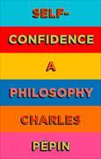 Cover-Bild zu Self-Confidence von Pepin, Charles