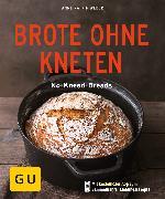 Cover-Bild zu Brote ohne Kneten (eBook) von Weber, Anne-Katrin