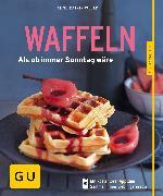 Cover-Bild zu Waffeln - neue Rezepte (eBook) von Weber, Anne-Katrin