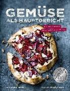 Cover-Bild zu Gemüse als Hauptgericht von Weber, Anne-Katrin