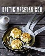 Cover-Bild zu Deftig vegetarisch (eBook) von Weber, Anne-Katrin