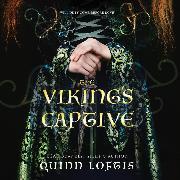 Cover-Bild zu The Viking's Captive (Unabridged) (Audio Download) von Loftis, Quinn