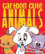 Cover-Bild zu Cartoon Cute Animals (eBook) von Hart, Christopher