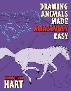 Cover-Bild zu Drawing Animals Made Amazingly Easy (eBook) von Hart, Christopher