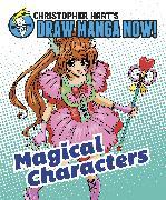 Cover-Bild zu Magical Characters: Christopher Hart's Draw Manga Now! (eBook) von Hart, Christopher