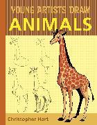 Cover-Bild zu Young Artists Draw Animals (eBook) von Hart, Christopher