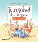 Cover-Bild zu Kuschel das Känguru von Brosche, Heidemarie