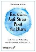 Cover-Bild zu Das kleine Anti-Stress-Paket für Eltern (eBook) von Brosche, Heidemarie