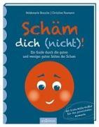 Cover-Bild zu Schäm dich (nicht)! von Paxmann, Christine