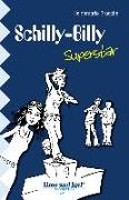 Cover-Bild zu Schilly-Billy Superstar von Brosche, Heidemarie