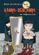 Cover-Bild zu Vampi-Schlampi (eBook) von Brosche, Heidemarie