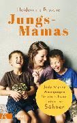 Cover-Bild zu Jungs-Mamas (eBook) von Brosche, Heidemarie