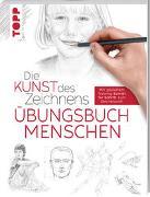 Cover-Bild zu Die Kunst des Zeichnens - Menschen Übungsbuch von frechverlag
