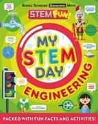 Cover-Bild zu My STEM Day-Engineering von Dickmann, Nancy