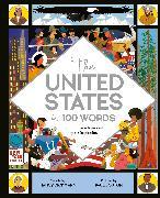 Cover-Bild zu The United States in 100 Words von Dickmann, Nancy