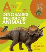 Cover-Bild zu A to Z of Dinosaurs and Prehistoric Animals (eBook) von Dickmann, Nancy