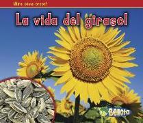 Cover-Bild zu La Vida del Girasol = The Life of a Sunflower von Dickmann, Nancy