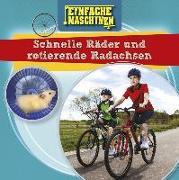 Cover-Bild zu Schnelle Räder und rotierende Radachsen von Dickmann, Nancy