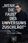 Cover-Bild zu Wenn die Faust des Universums zuschlägt (eBook) von Wimmer, Johannes