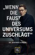 Cover-Bild zu Wenn die Faust des Universums zuschlägt von Wimmer, Johannes
