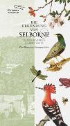 Cover-Bild zu Die Erkundung von Selborne durch Reverend Gilbert White von White, Gilbert