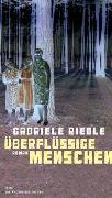 Cover-Bild zu Überflüssige Menschen von Riedle, Gabriele