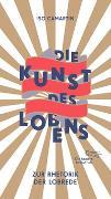 Cover-Bild zu Die Kunst des Lobens von Camartin, Iso