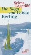 Cover-Bild zu Die Saga von Gösta Berling von Lagerlöf, Selma