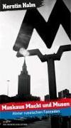 Cover-Bild zu Moskaus Macht und Musen von Holm, Kerstin