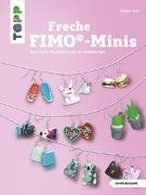 Cover-Bild zu Freche FIMO®-Minis von Beck, Simone