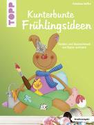 Cover-Bild zu Kunterbunte Frühlingsideen (kreativ.kompakt.)