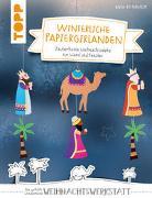 Cover-Bild zu Winterliche Papiergirlanden (kreativ.kompakt) von Ritterhoff, Anja