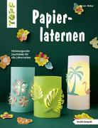 Cover-Bild zu Papierlaternen (kreativ.kompakt) von Klobes, Miriam