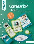 Cover-Bild zu Kommunion feiern (kreativ.kompakt.) von Lautenschläger, Stefanie
