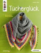 Cover-Bild zu Tücherglück (kreativ.kompakt.) von Stiller, Jennifer