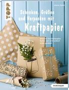 Cover-Bild zu Schenken, Grüßen und Verpacken mit Kraftpapier (kreativ.kompakt) von Rundel, Johanna
