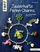 Cover-Bild zu Zauberhafte Perlen-Charms (kreativ.kompakt) von Becker, Torsten