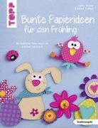 Cover-Bild zu Bunte Papierideen für den Frühling (kreativ.kompakt) von Roland, Heike