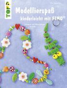 Cover-Bild zu Modellierspaß kinderleicht mit FIMO von Pedevilla, Pia